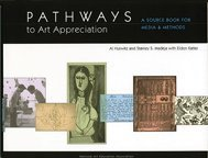 Pathways to Art Appreciation: A Source Book for Media...