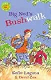 img - for Big Ned's Bushwalk book / textbook / text book