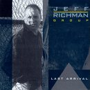 Last Arrival by Jeff Richman (1996-06-25)
