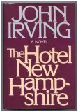 The Hotel New Hampshire (052512800X) by John Irving