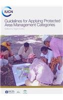 Guidelines for Applying Protected Area Managment Categories Front Cover