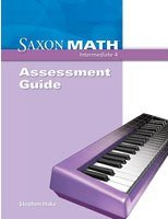 Saxon Math Intermediate 4: Assessment Guide