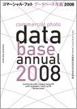 コマーシャルフォトデータベース年鑑2008 (コマーシャル・フォト・シリーズ)