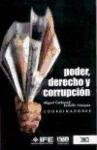 img - for Poder, derecho y corrupcion (Spanish Edition) book / textbook / text book