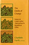 img - for The Limits of Change: Essays on Conservative Alternatives in Republican China (Harvard East Asian) book / textbook / text book