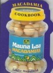 img - for The Mauna Loa Macadamia Cookbook book / textbook / text book