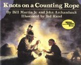 Knots on a Counting Rope (0440843057) by Bill Martin Jr.