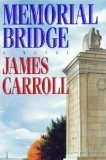 Memorial Bridge (0395511364) by Carroll, James