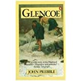 Glencoe The Story Of The Massacreby John Prebble