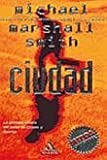 Ciudad (Spanish Edition) (8439702906) by Marshall Smith, Michael