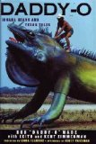 Daddy-O: Iguana Heads & Texas Tales, Bob Wade, Keith Zimmerman, Kent Zimmerman