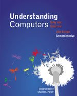 Instructor's Edition Understanding Computers Today and Tomorrow 14th Edition Comprehensive