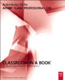 img - for ActionScript 30 for Adobe Flash Professional CS5 Classroom in a Book by Adobe Creative Team [Paperback] book / textbook / text book