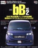 TOYOTA bB vol.2―ONE&ONLYドレスアップ&チューニングカタログ (2) (CARTOP MOOK)