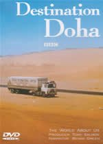 Destination Doha -  BBC - The World About Us