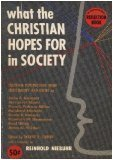 What the Christian Hopes for in Society - Cultural Perspectives from Christianity and Crisis