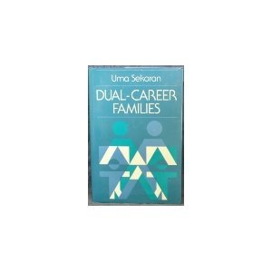 Dual-Career Families: Contemporary Organizational and Counseling Issues (Jossey Bass Social and Behavioral Science Serie