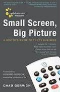 Mediabistro.com Presents Small Screen, Big Picture: A...