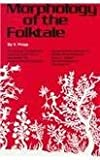 img - for Morphology of the Folktale (Publications of the American Folklore Society) book / textbook / text book
