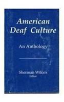 American Deaf Culture: An Anthology, Sherman Wilcox, Books on Deaf Culture and Community, Deaf Recommended Books, Deaf Study, Study of Deaf Culture