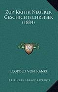 Zur Kritik Neuerer Geschichtschreiber (1884)
