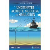 img - for Underwater Acoustic Modeling and Simulation, Fourth Edition [HARDCOVER] [2013] [By Paul C. Etter] book / textbook / text book
