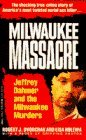 img - for By Robert J. Dvorchak - Milwaukee Massacre: Jeffery Dahmer and the Milwaukee Murders (1991-09-16) [Mass Market Paperback] book / textbook / text book