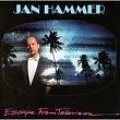 echange, troc Jan Hammer - Escape From TV