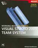 img - for Working with Microsoft  Visual Studio  2005 Team System (Developer Reference) book / textbook / text book