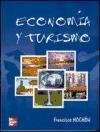 img - for Economia y Turismo (Spanish Edition) book / textbook / text book