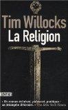 La Religion (2298028990) by Tim Willocks