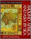 Around Africa and Asia by Sea (Trade and Travel Routes Series) written by Irene M. Franck