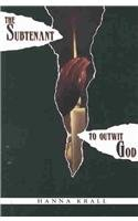 The Subtenant / To Outwit God (2 Books in 1)