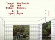 Tempel Und Teehaus In Japan: The Temple And Teahouse In Japan (German And English Edition)