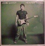 John Mayer Heavier Things (UK Import)