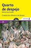img - for Quarto de Despejo Diario de Uma Favelada book / textbook / text book