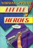 Little Heroes (0553052071) by Norman Spinrad