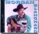 Morgan Blanchard (self titled) Louisiana swamp pop country music on CD