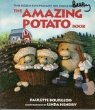 The Amazing Potato Book (020156761X) by Bourgeois, Paulette