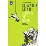 A Book of Bosh: Lyrics and Prose (Puffin Books) (014030665X) by Lear, Edward