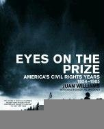 Eyes on the Prize: America's Civil Rights Years, 1954-1965 (African American History (Penguin)): Juan Williams, Julian Bond: 9780140096538: Amazon.com: Books