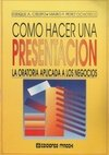 img - for Como Hacer Una Presentacion (Spanish Edition) book / textbook / text book