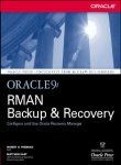 ORACLE 9I: RMAN BACKUP & RECOVERY (0070530874) by FREEMAN