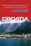 Croatia - Culture Smart!: a quick guide to customs and etiquette