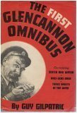 The First Glencannon Omnibus: Including Scotch and Water, Half Seas Over, and Three Sheets in the Wind