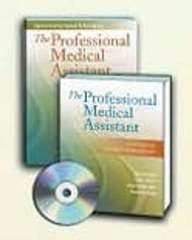 The Professional Medical Assistant: An Integrative,...
