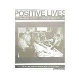 Positive Lives: Responses to HIV - A Photodocumentary