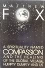 Spirituality Named Compassion (0866837515) by Fox, Matthew