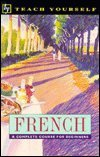 French: A Complete Course for Beginners (Teach Yourself Series) (0844237698) by Gaelle Graham
