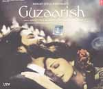 Guzaarish Bollywood CD (Sanjay Leela Bhansali - The Maker of Saawariya and Devdas)